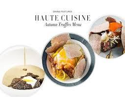 photos cuisines relook馥s 再不吃便晚了 2015 秋天松露美饌及餐廳推介 harpersbazaar hk