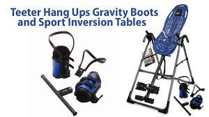 Teeter Hang Ups Ep 950 Inversion Table by Teeter Hang Ups Gravity Boots And Sport Inversion Tables Youtube
