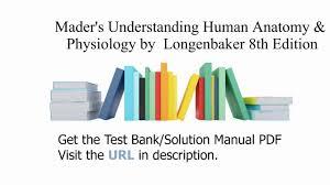 Human Anatomy Physiology Pdf Practice Test Bank For Mader U0027s Understanding Human Anatomy