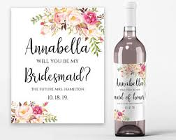 will you be my bridesmaid wine labels will you be my bridesmaid wine label etsy