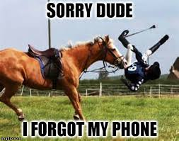 Forgot Phone Meme - when you leave the house and realize you forgot your phone imgflip