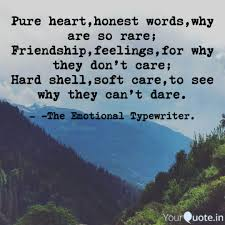 quote pure heart pure heart honest words why