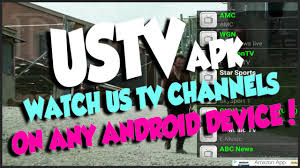 watch free us tv channels with ustv apk for any android device