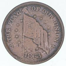 Union Army Flag Authentic Original Civil War Token 1863 The Flag Of Our Union