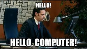 It Crowd Meme - hello hello computer it crowd hello computer quickmeme