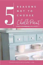 how much chalk paint do i need for kitchen cabinets 5 reasons not to use chalk paint three coats of charm