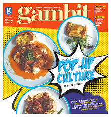 gambit new orleans february 8 2016 by gambit new orleans issuu