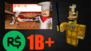 roblox work at pizza place glitch gives you 1b free robux how