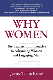 why women the leadership imperative to advancing women and