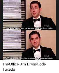 Tuxedo Meme - global last week dwight sent out a memo about the dress code