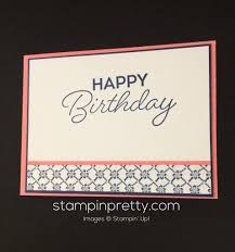 inspired by color special reason birthday card stampin u0027 pretty