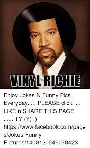 Vinyl Meme - vinyl richie enjoy jokes n funny pics everyday please click like n