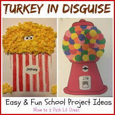 thanksgiving crafts for kindergarten easy easy and fun turkey in disguise projects a popcorn tub u0026 gum