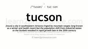hyundai tucson pronunciation tucson pronunciation and definition