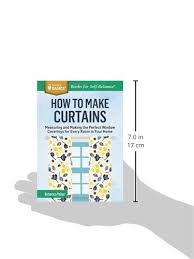 How To Calculate Yardage For Curtains How To Make Curtains Measuring And Making The Perfect Window