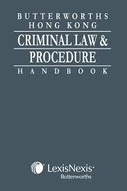 lexisnexis law books butterworths hong kong criminal law and procedure handbook