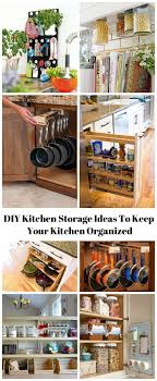 diy kitchen storage ideas 16 clever diy kitchen storage ideas to keep your kitchen organized