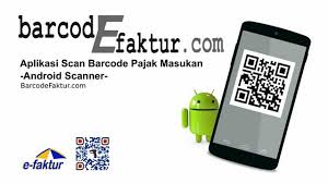scan barcode android aplikasi android phones barcode scanner import csv e faktur