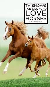 tv shows for kids who love horses carrie elle
