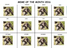 Meme Calendar 2016 - made my own meme of the month calender dankmemes