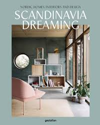 scandinavia dreaming nordic homes interiors and design keen on
