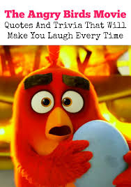 angry birds movie quotes trivia laugh