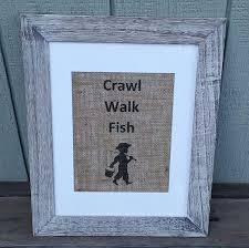 Fish Nursery Decor Nursery Decor Crawl Walk Fish Fishing Rustic Nursery Burlap Sign