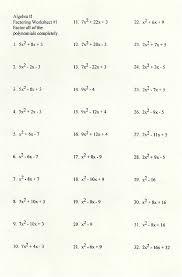 Factoring Expressions Worksheet Factoring General Trinomials