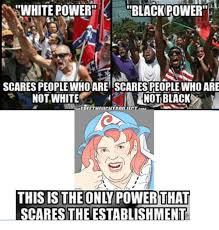 Black Power Memes - black white power meme white best of the funny meme