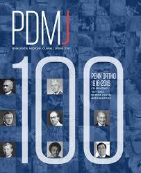 penn dental medicine journal spring 2016 by penn dental medicine
