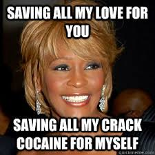 Crack Cocaine Meme - whitney houston dies at 48 archive bmw m3 forum com e30 m3