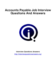 accounts payable interview questions answers guide accounts