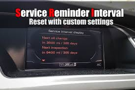 audi service interval reset audi a4 b8 service reminder interval reset with custom setting