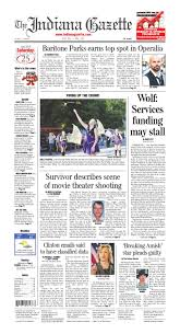 the indiana gazette saturday july 25 2015 by indiana printing