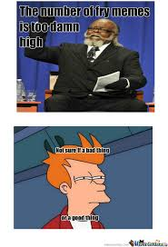 Too Damn High Meme - rmx too damn high by voidrend meme center