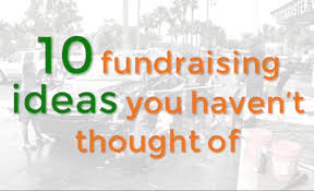 10 fundraising ideas you t thought of