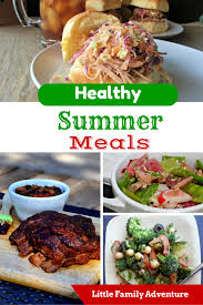 Need A Dinner Idea Want Healthy Summer Meals Here Are 28 Dinner Ideas For You