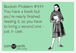 Book Memes - 9 book memes yes always have a back up book haha reader problems