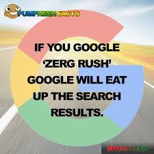 Zerg Rush Meme - fact 2 if you google zerg rush google will eat up the search
