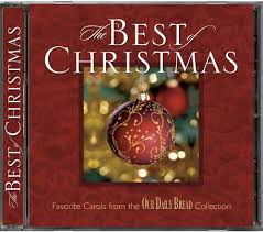 christmas cd our daily bread our daily bread the best of christmas