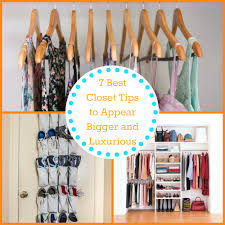 7 best closet tips to appear bigger and luxurious the organized mom