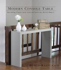 Designer Console Tables Build A Modern Console Table Build Basic