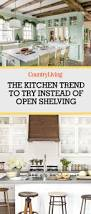 here u0027s the kitchen trend you need to try if you think open shelves