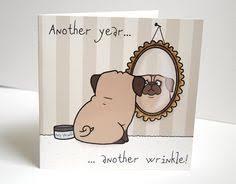 pug birthday card birthday card from the birthday card from