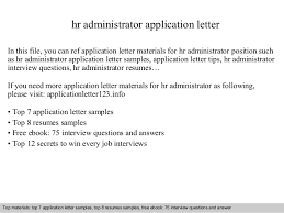 Hr Administrator Resume Sample by Hr Administrator Application Letter