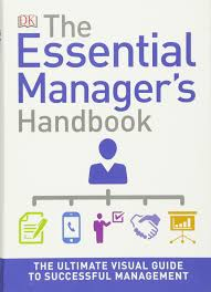 the essential manager u0027s handbook dk essential managers dk