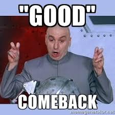 Comeback Memes - witty comeback memes image memes at relatably com