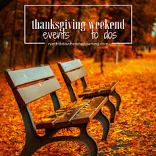 what s happening thanksgiving weekend delawhere happening