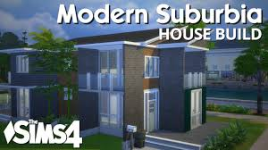 the sims 4 house building modern suburbia youtube
