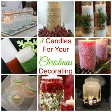 8 candles for your christmas decorating u2013 candle making